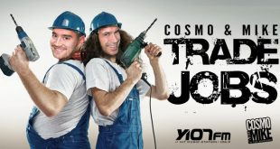 Trade Jobs With Cosmo & Mike For A Day!