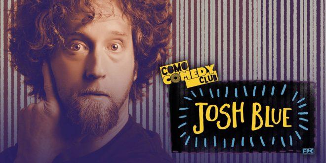 Josh Blue COMO Comedy Club