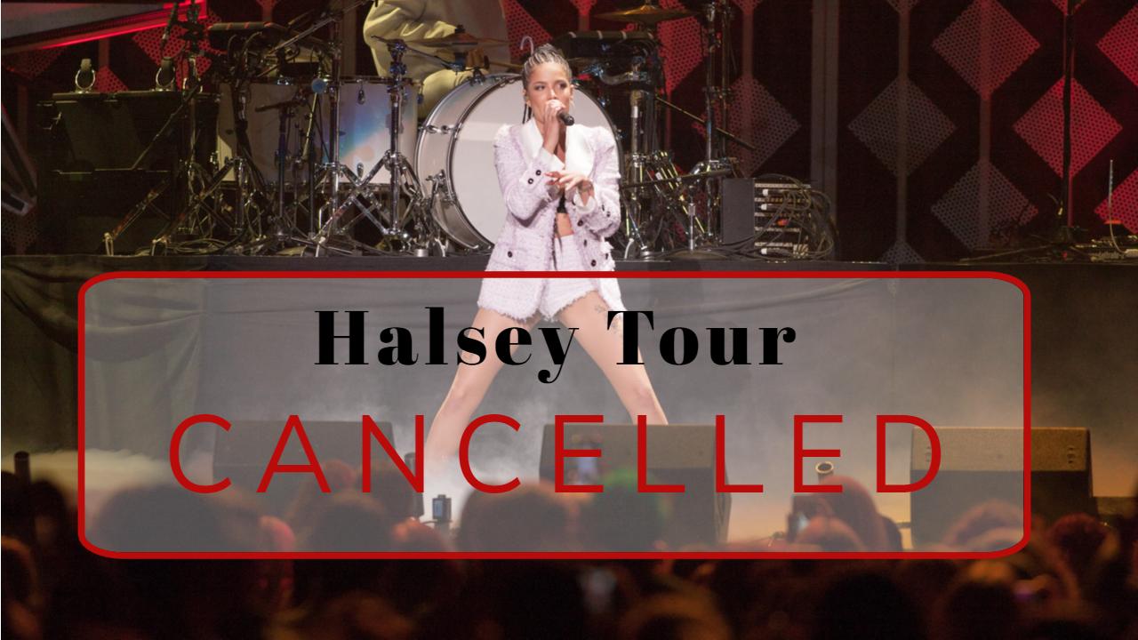 Halsey Tour Cancelled
